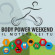 (Italiano) Body Power Weekend – Il motore sei tu!